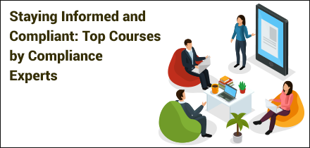 COVID-19: Staying Informed, Response Prepared and Compliant: Top Courses by Compliance Experts