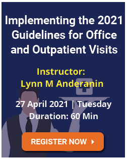 Implementing the 2021 Guidelines for Office and Outpatient Visits