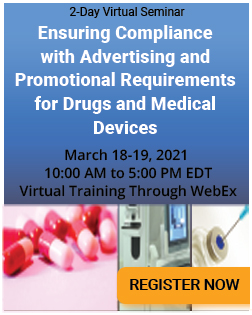 Advertising and Promotional Requirements for Drugs and Medical Devices