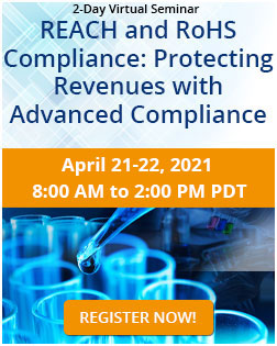 REACH and RoHS Compliance: Protecting Revenues with Advanced Compliance