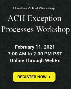 ACH Exception Processes Workshop