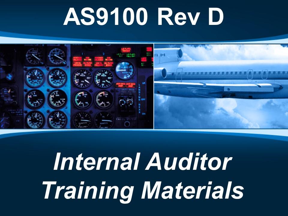 AS9100d Internal Auditor Training Materials