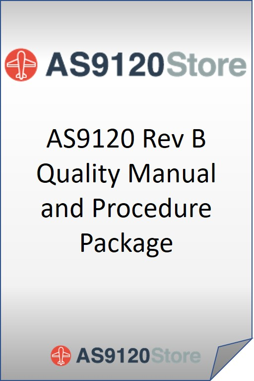 AS9120 Rev B Quality Manual and Procedure Package
