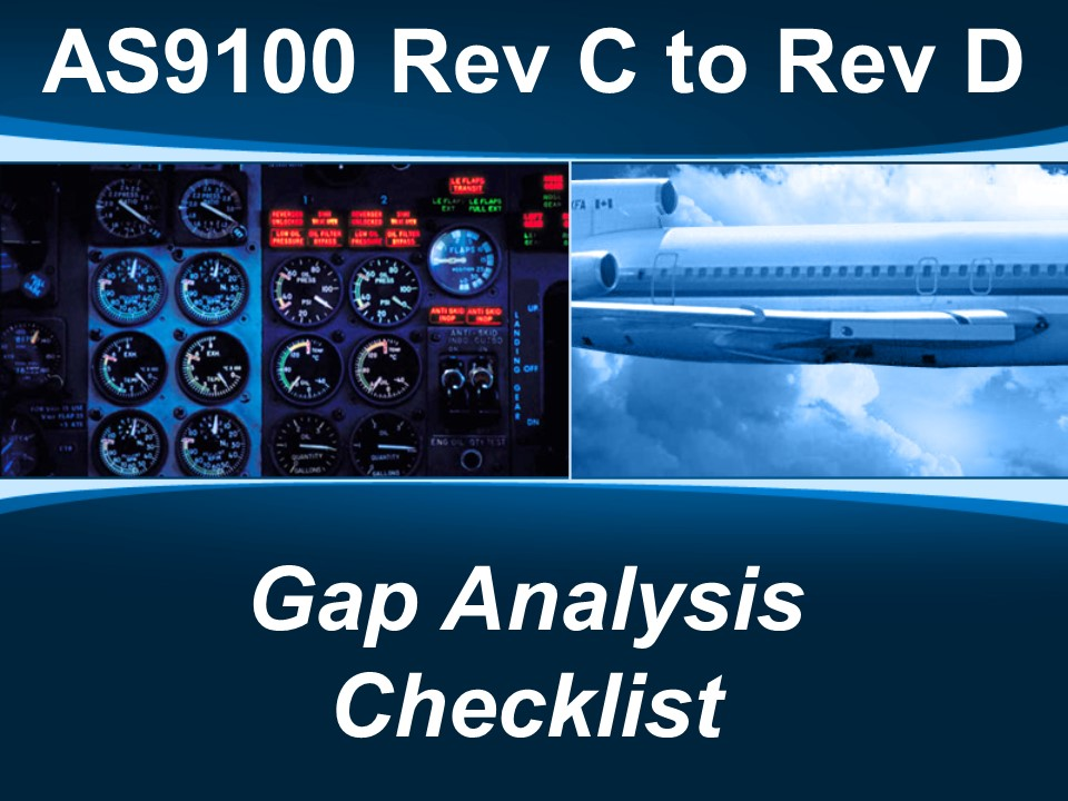 AS9100D - C to D Gap Checklist