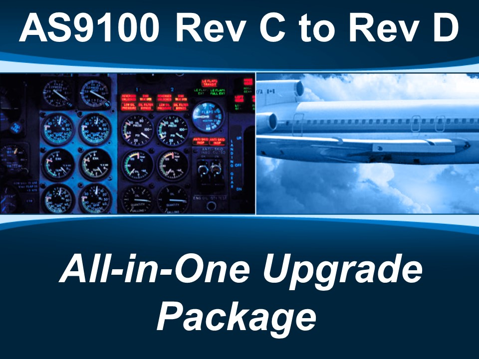 AS9100d - All-in-One Upgrade from Rev C to Rev D