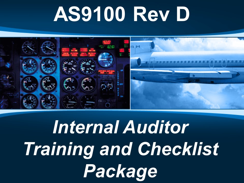 AS9100d Internal Auditor Training & Checklist Package