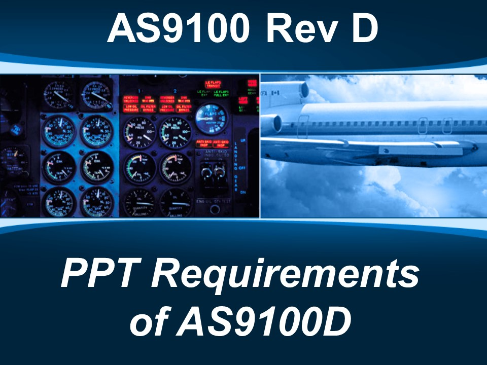 AS9100D PPT - Requirements of AS9100D
