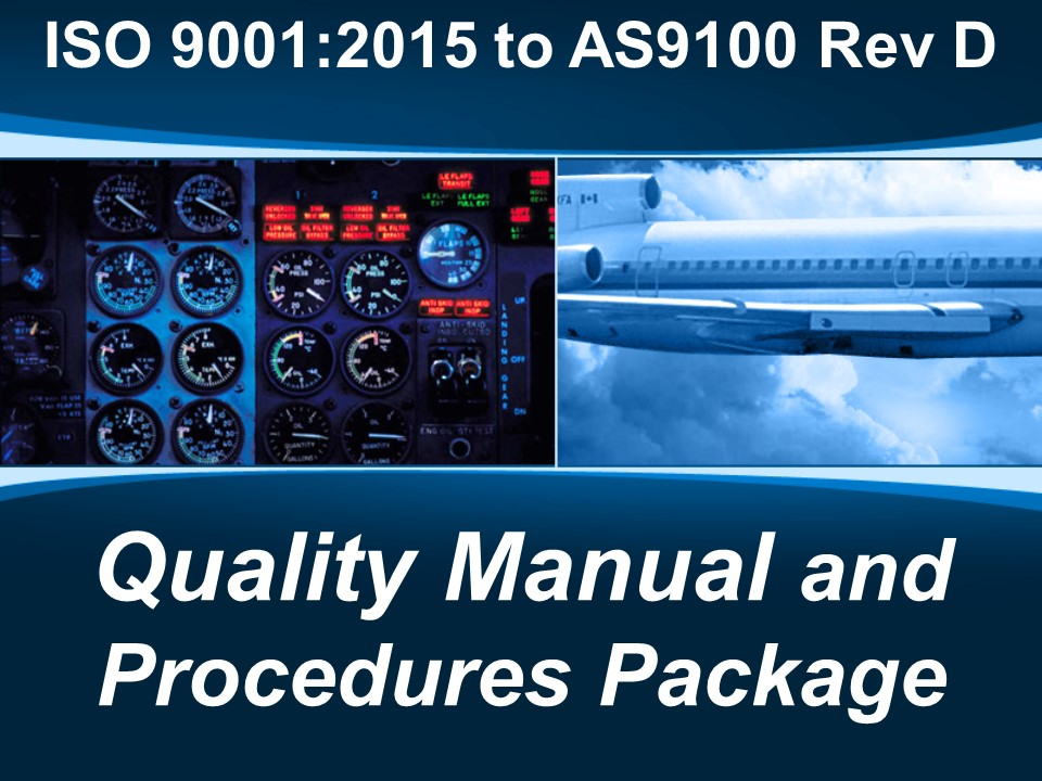 AS9100d Quality Manual and Procedure Package