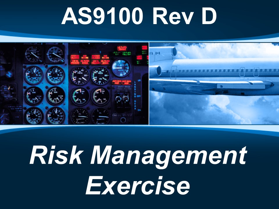 AS9100d Risk Management Exercise