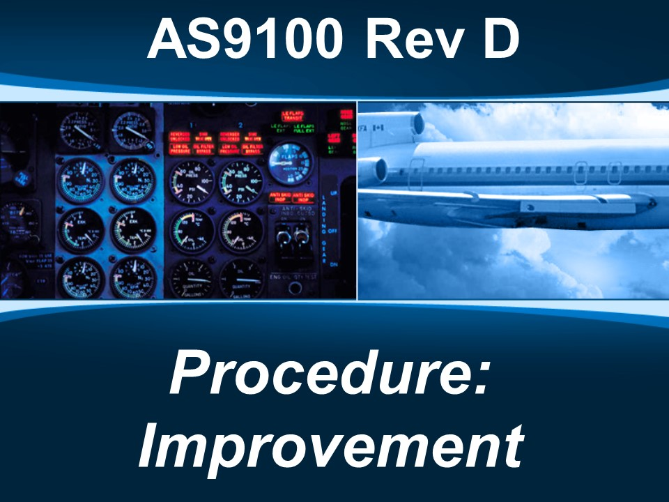 AS9100d Procedure: Improvement