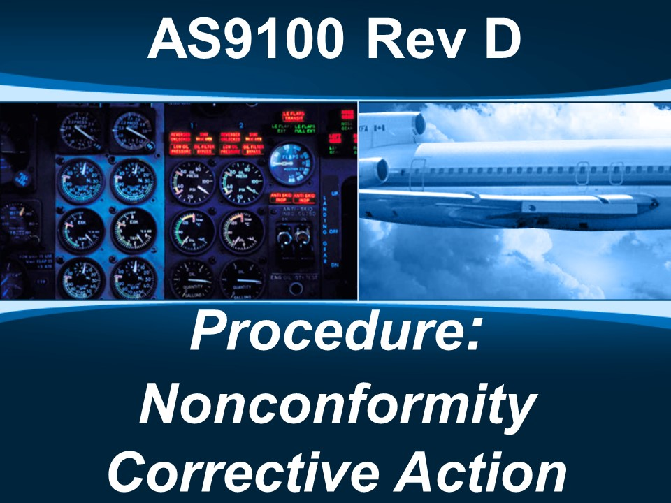 AS9100d Procedure: Nonconformity Corrective Action