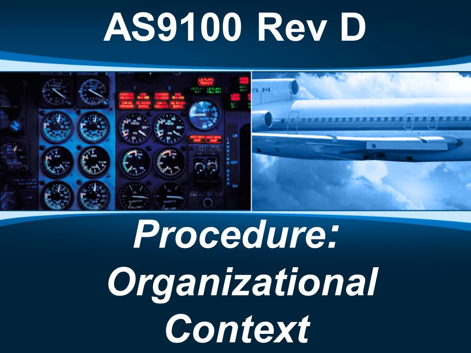 AS9100d Procedure: Organizational Context