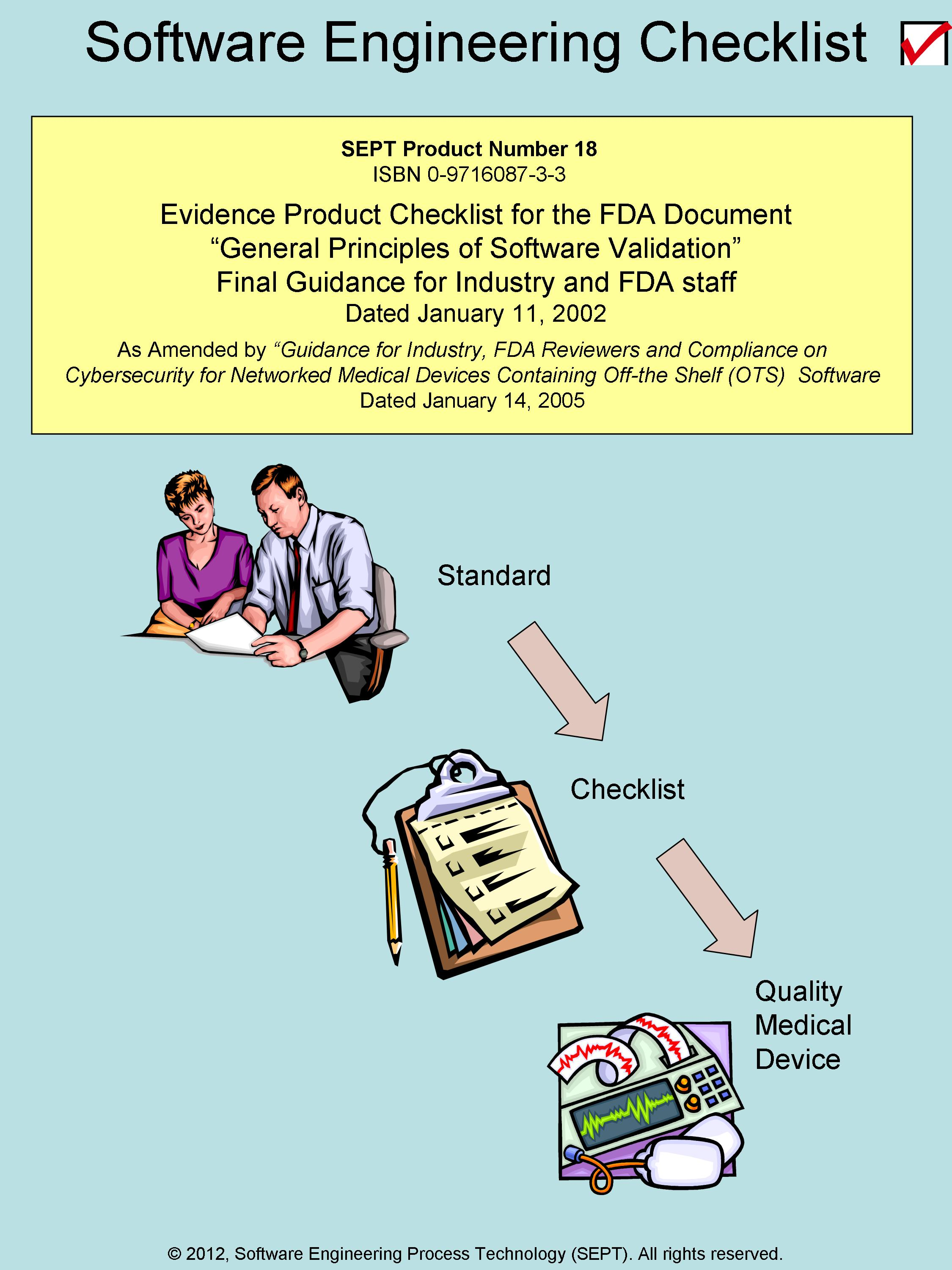 FDA, General Principles of Software Validation Final Guidance for Industry and FDA Staff (Release date January 11, 2002)