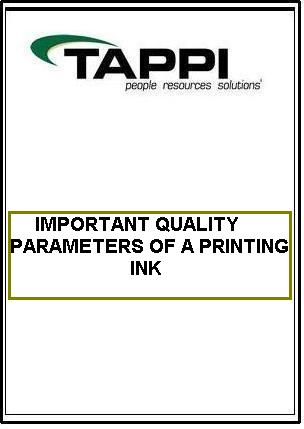 IMPORTANT QUALITY PARAMETERS OF A PRINTING INK