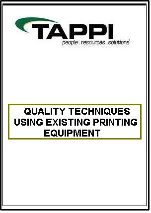 QUALITY TECHNIQUES USING EXISTING PRINTING EQUIPMENT