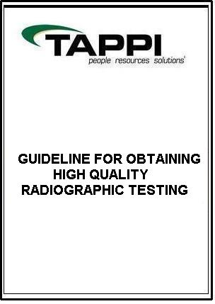 GUIDELINE FOR OBTAINING HIGH QUALITY RADIOGRAPHIC TESTING (RT) OF BUTT WELDS IN BOILER TUBES
