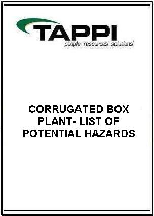 CORRUGATED BOXPLANT - LIST OF POTENTIAL HAZARDS