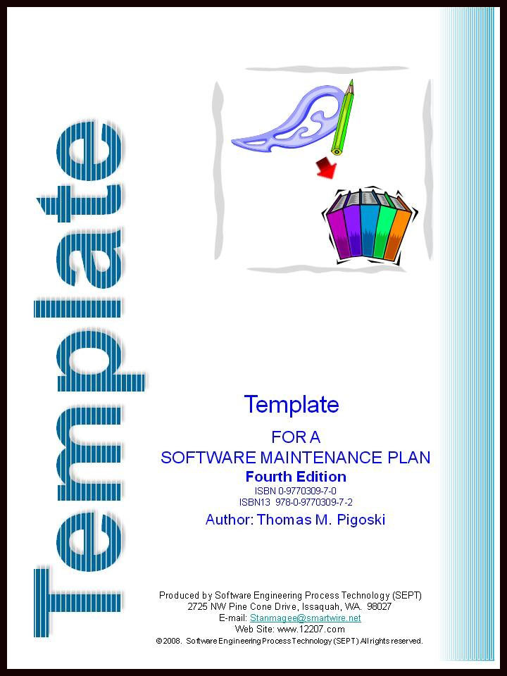 Template for a Software Maintenance Plan - Fourth Edition