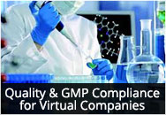 Quality and GMP Compliance for Virtual Companies (Pharmaceutical and Biologics Industries)