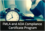 FMLA, ADA and PDA Certificate Program