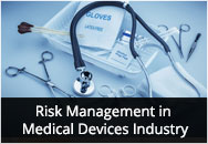 Risk Management in Medical Devices Industry