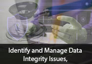 Identify and Manage Data Integrity Issues, CSV and 21 CFR Part 11