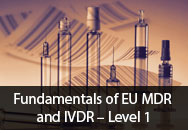 Fundamentals of EU MDR and IVDR – Level 1