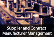 Supplier and Contract Manufacturer Management