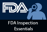 FDA Inspection Essentials